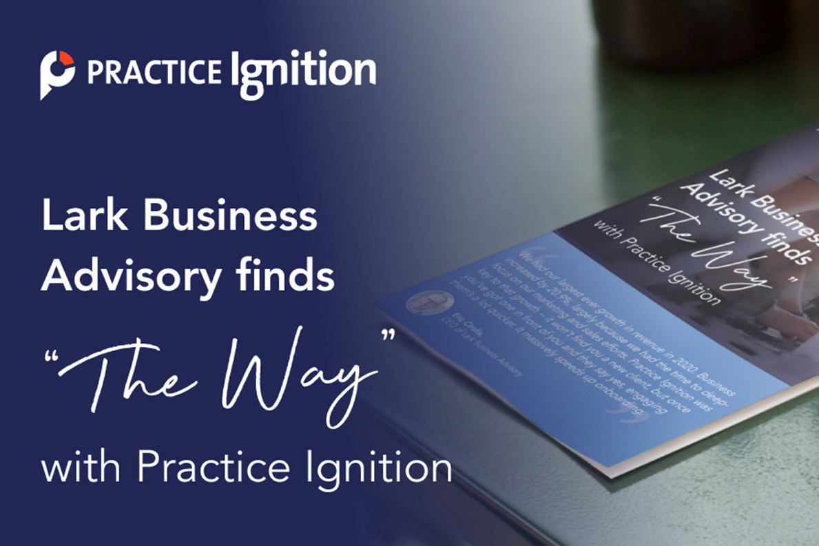 """Lark Business Advisory Finds """"The Way"""" with Practice Ignition"""