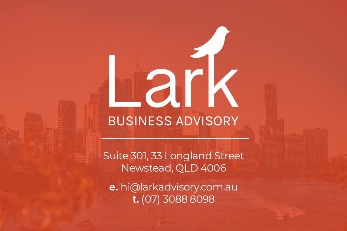 Lark Business Advisory - Brisbane Office - Advisory & Accounting in Newstead, Brisbane